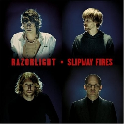 Razorlight: Slipway Fires