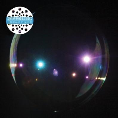 Simian Mobile Disco (Симиан Мобиле Диско): Temporary Pleasure