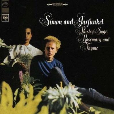 Simon & Garfunkel (Симон И Гарфункель): Parsley, Sage, Rosemary And Thyme