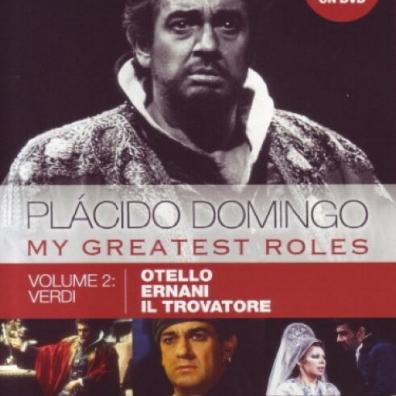 Placido Domingo (Пласидо Доминго): Domingo: My Greatest Roles Volume 2 - Verdi