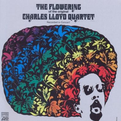 The Charles Lloyd Quartet (Зе Чарльз Ллойд): The Flowering