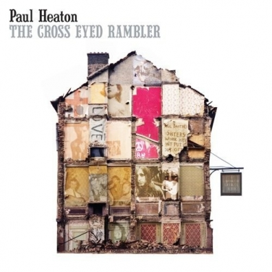Paul Heaton (Пол Хитон): The Cross Eyed Rambler