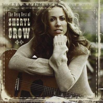 Sheryl Crow (Шерил Кроу): The Very Best Of