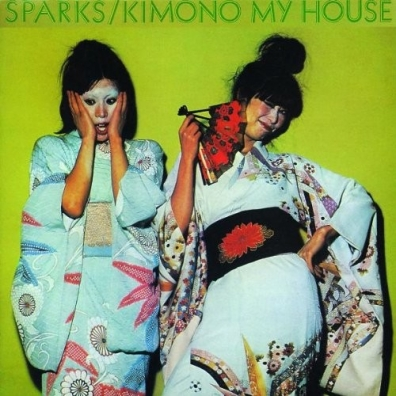 Sparks (Спаркс): Kimono My House