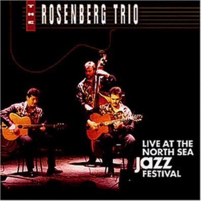 Rosenberg Trio (Розенберг Трио): Live At The North Sea Jazz Festival '92