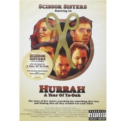 Scissor Sisters (Сизор Систерс): Hurrah A Year Of Ta-Dah