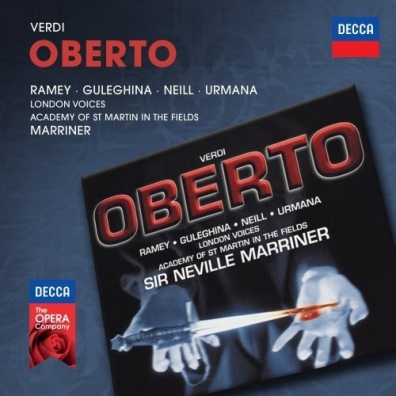 Sir Neville Marriner (Невилл Марринер): Verdi: Oberto