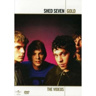 Shed Seven (Шед Севен): Gold Collection - The Videos