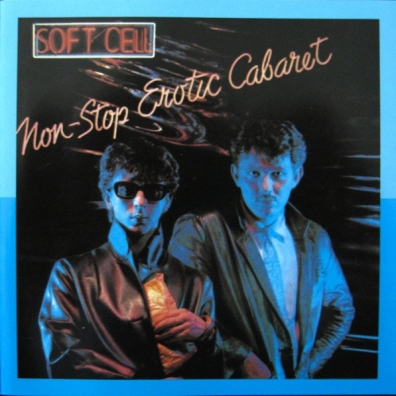 Soft Cell: Non-Stop Erotic Cabaret