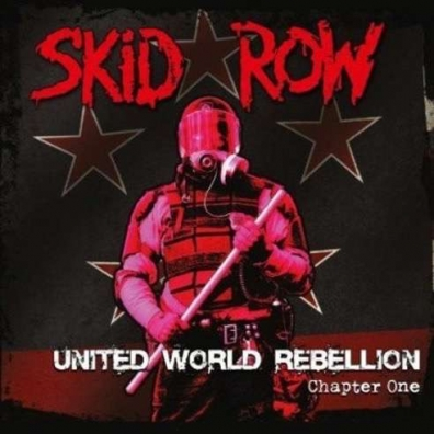 Skid Row (Скид Роу): United World Rebellion - Chapter One
