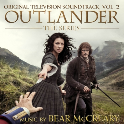 Bear McCreary (Беар МакКрири): Outlander, Vol. 2 (Original Television Soundtrack)