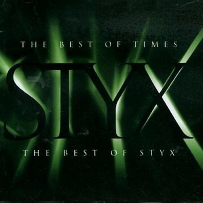Styx (Стикс): The Best Of Times