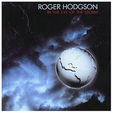 Roger Hodgson (Роджер Ходжсон): In The Eye Of The Storm