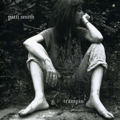 Patti Smith (Патти Смит): Trampin'