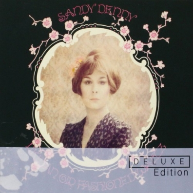 Sandy (ex. Fairport Convention) Denny (Файрпорт Конвентион): Like An Old Fashioned Waltz