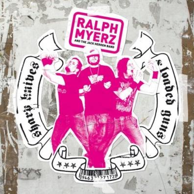 Ralph Myerz (Ральф Майерз): Sharp Knives & Loaded Guns