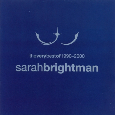 Sarah Brightman (Сара Брайтман): The Very Best Of 1990-2000
