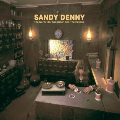 Sandy Denny (Сэнди Денни): The North Star Grassman And The Ravens