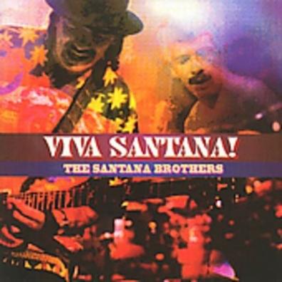 Santana Brothers (Сантана Бразерс): Viva Santana!