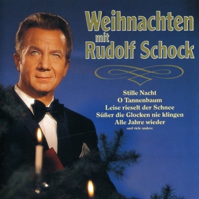 Rudolf Schock: Weihnachten Mit Rudolf Schock