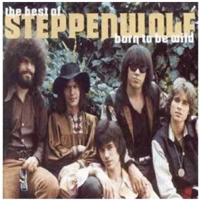 Steppenwolf (Степпенвольф): Born To Be Wild (Best Of....)
