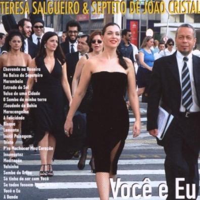 Teresa Salgueiro (Тереза Салгейру): Vocк E Eu