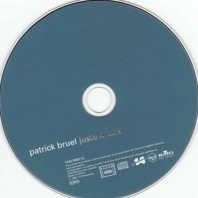 Patrick Bruel (Патрик Брюэль): Juste Avant