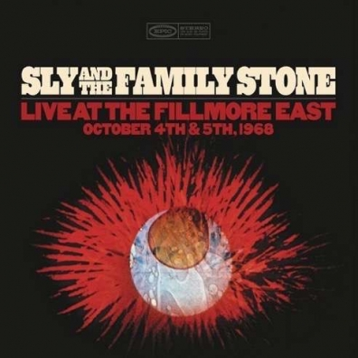Sly & The Family Stone: Live At The Fillmore East October 4Th & 5Th, 1968