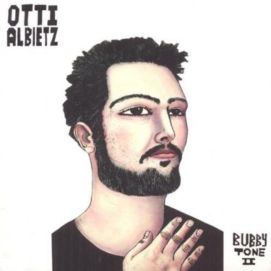 Otti Albietz: Bubby Tone II