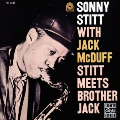 Sonny Stitt (Сонни Ститт): Stitt Meets Brother Jack