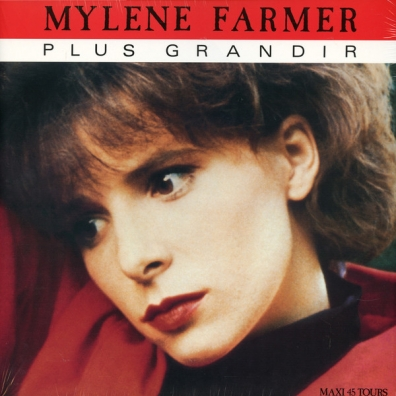 Mylene Farmer (Милен Фармер): Plus Grandir