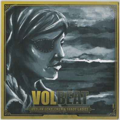Volbeat (Волбит): Outlaw Gentlemen And Shady Ladies