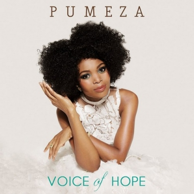Pumeza: Voice Of Hope
