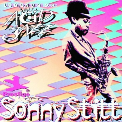 Sonny Stitt (Сонни Ститт): Legends Of Acid Jazz