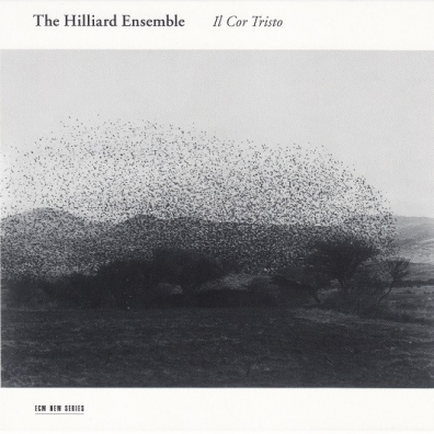 The Hilliard Ensemble (Зе Хиллиард-Ансамбль): Il Cor Tristo