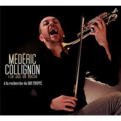 Mederic Collignon: A La Recherche Du Roi Frippe
