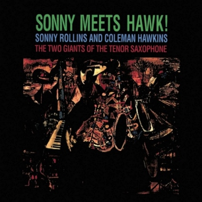 Sonny Rollins (Сонни Роллинз): Sonny Meets Hawk