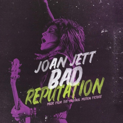 Joan Jett (Джоан Джетт): Bad Reputation (Soundtrack)