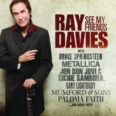 Ray (ex. The Kinks) Davies (Рэй Дэвис): See My Friends