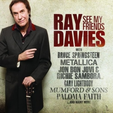 Ray (ex. The Kinks) Davies: See My Friends