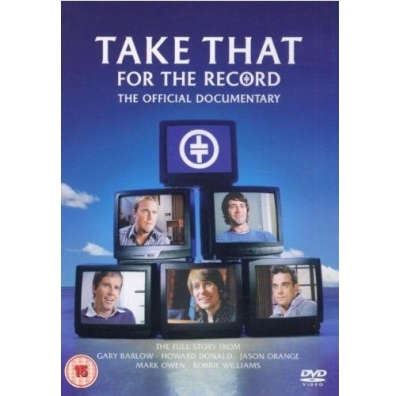 Take That (Таке Тхат): For The Record