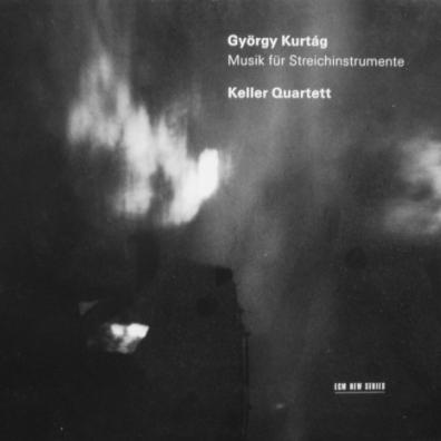 Keller Quartett (Келлер Квартет): Kurtag Gyorgy: Music For Strings