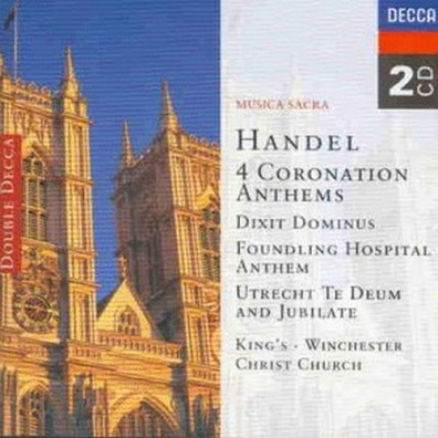 The Cambridge Choir of King's College: Handel: 4 Coronation Anthems/Dixit Dominus etc.