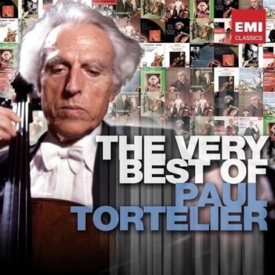 Paul Tortelier (Поль Тортелье): The Very Best Of Paul Tortelier