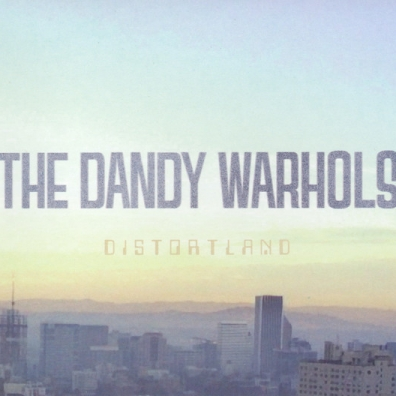 The Dandy Warhols (Зе Данди Ворхолс): Distortland