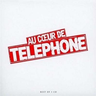 Telephone: Au Coeur De Telephone - Le Best Of