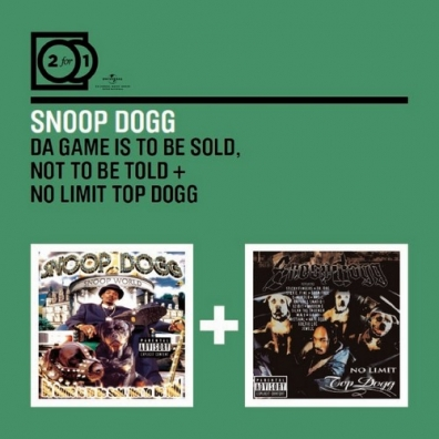 Snoop Dogg (Снуп Дог): The Game Is To Be Sold, Not To Be Told/ Top Dogg