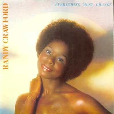 Randy Crawford (Рэнди Кроуфорд): Everything Must Change