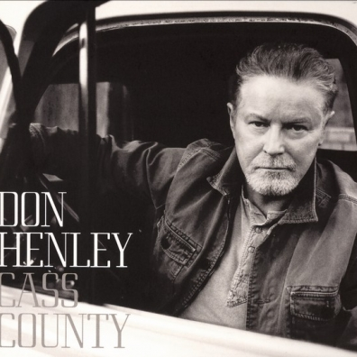 Don Henley (Дон Хенли): Cass County