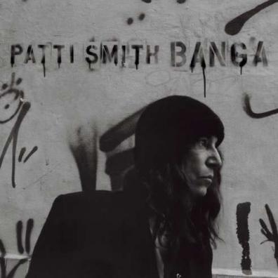 Patti Smith (Патти Смит): Banga